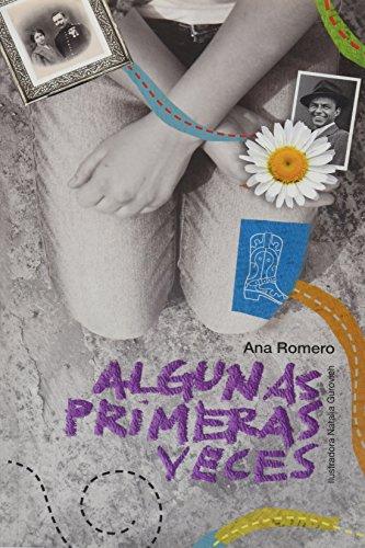Algunas primeras veces: Ana Romero