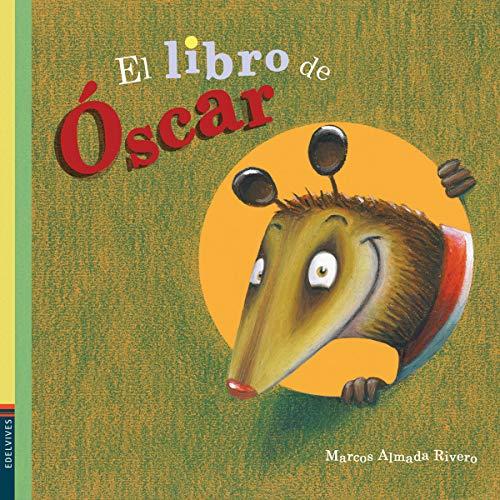 9786074561722: LIBRO DE OSCAR, EL