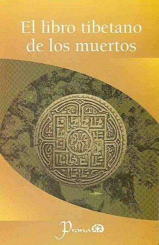 9786074570199: El Libro Tibetano de los muertos (Spanish Edition)