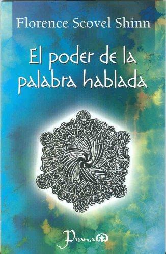9786074570243: El poder de la palabra hablada/ The Power of the Spoken Word (Spanish Edition)
