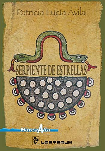 9786074570397: Serpiente de estrellas (Marea Alta) (Spanish Edition)