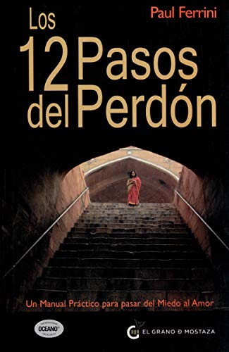 9786074571103: Los 12 pasos del perdon (Spanish Edition)