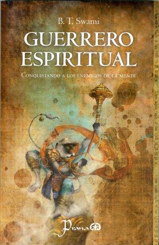9786074571660: Guerrero espiritual / Spiritual Warrior: Conquistando a Los Enemigos De La Mente / Conquering the Enemies of the Mind