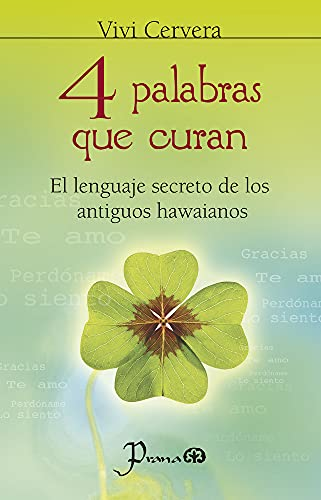9786074571707: 4 palabras que curan (Spanish Edition)