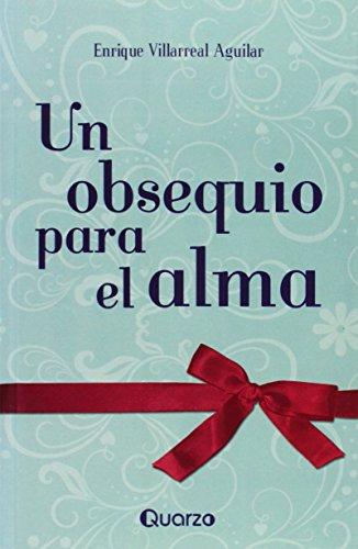 9786074571905: Un obsequio para el alma / A Gift for the Soul