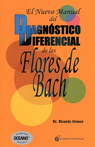 9786074572049: El nuevo manual del dianostico diferencial de las Flores de Bach (Spanish Edition)