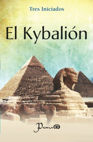 9786074572377: El Kybalion (Spanish Edition)