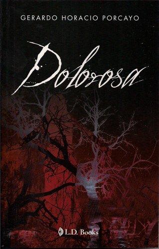 9786074572827: Dolorosa (Spanish Edition)