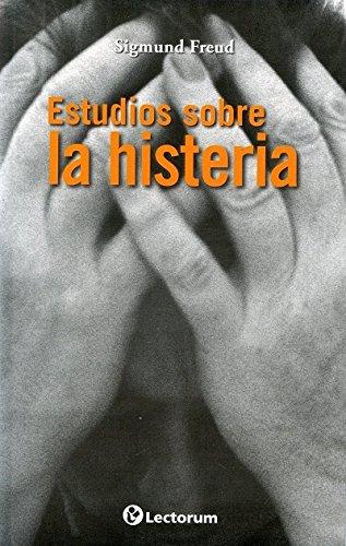 9786074573237: Estudios sobre la histeria