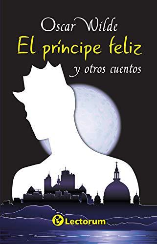 9786074573718: El Principe Feliz Y Otros Cuento