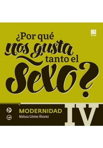 9786074574111: POR QUE NOS GUSTA TANTO EL SEXO / VOL. IV