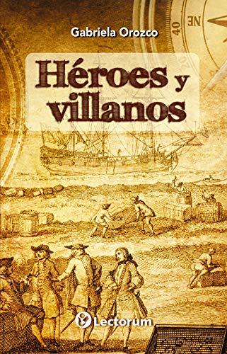 9786074574234: HEROES Y VILLANOS