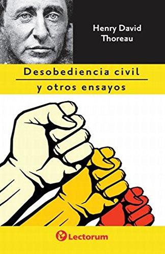 DESOBEDIENCIA CIVIL Y OTROS ENSAYOS - THOREAU, HENRY DAVID