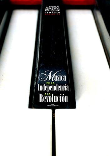 Musica de la independencia a la revolucion.: Miranda Ricardo, Vicente