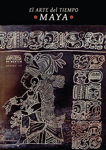 El Arte Del Tiempo Maya / The: Ruy Sanchez, Alberto,