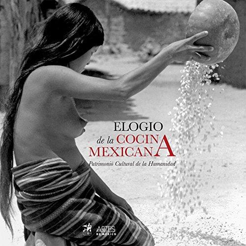 ELOGIO DE LA COCINA MEXICANA [Paperback] by
