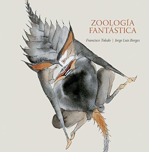 9786074611274: Zoología Fantastica