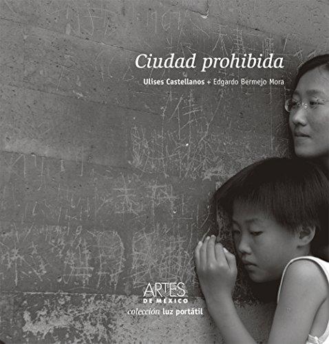 9786074611397: Ciudad Prohibida
