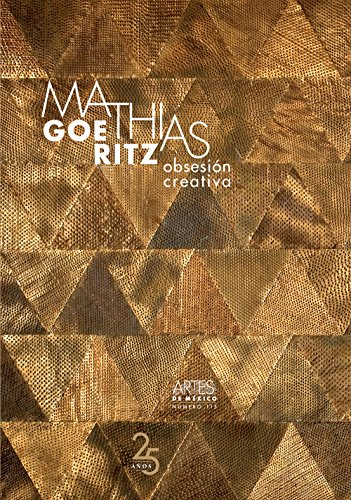 9786074611670: Mathias Goeritz: Obsesión creativa