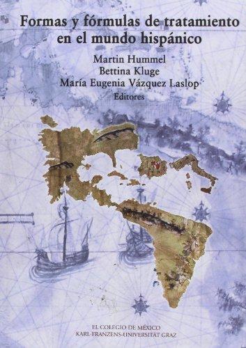 9786074620641: Formas y fórmulas de tratamiento en el mundo hispánico (Centro de estudios linguisticos y literarios) (Spanish Edition)
