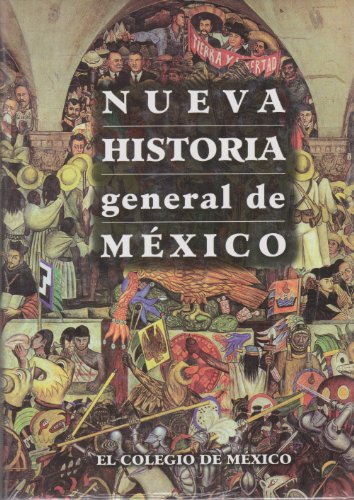 9786074621792: Nueva Historia General de Méxi (Spanish Edition)