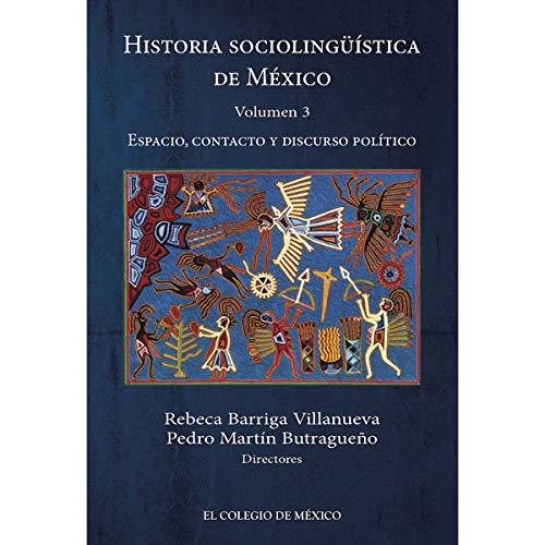 9786074625233: Historia Sociolinguistica De Mexico. Vol.