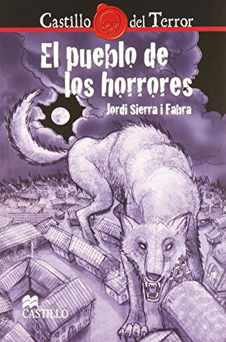 9786074630015: El pueblo de los horrores/ The Town of horrors (Spanish Edition)
