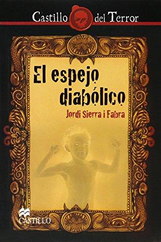 9786074630473: El espejo diabolico/ The diabolical mirror (Spanish Edition)