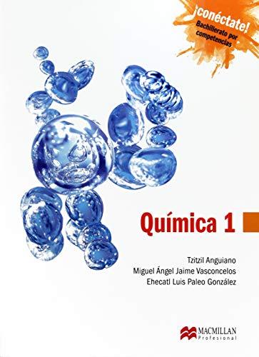 9786074633306: quimica 1. conectate bachillerato por competencias / 2 ed