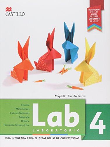 9786074638417: Lab 4 Guia Integrada Para El Desarrollo De Competencias. Primari