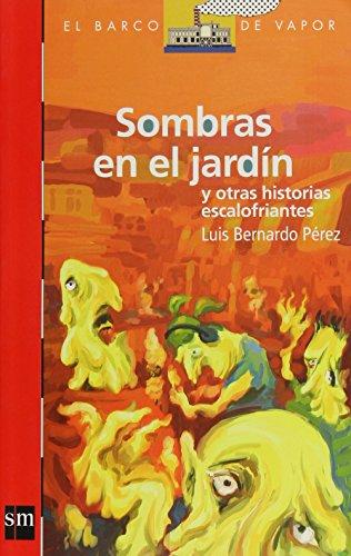 Sombras en el jardin y otras historias: Perez, Luis Bernardo