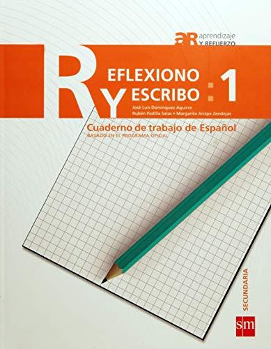 9786074717556: Reflexiono y escribo 1 (Aprendizaje y Refuerzo)