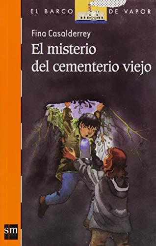 9786074718638: El misterio del cementerio viejo (El Barco de Vapor Naranja)