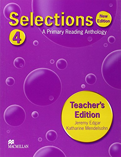 Selections 4 Teachers Edition