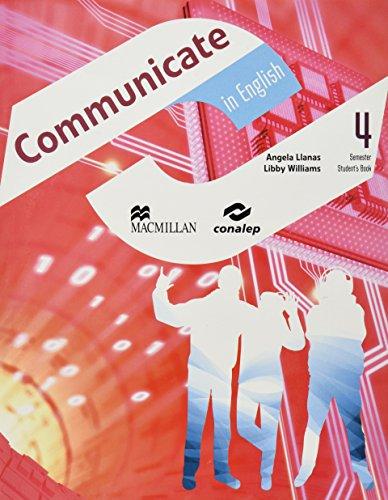 9786074733594: COMMUNICATE IN ENGLISH 4. STUDENTS BOOK BACHILLERATO (CONALEP)
