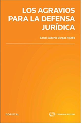 9786074741605: AGRAVIOS PARA LA DEFENSA JURIDICA, LOS