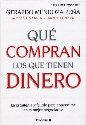 9786074800173: Que compran los que tienen dinero (Spanish Edition)