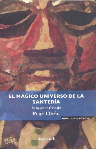 9786074800296: El magico universo de la santeria (Spanish Edition)