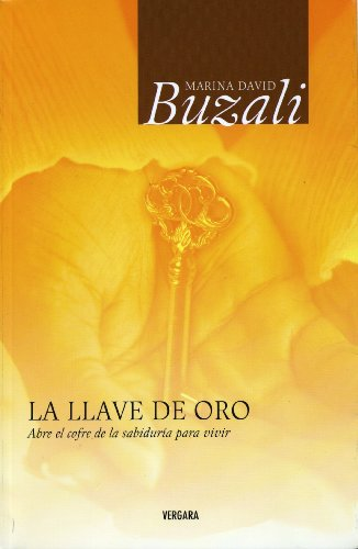 9786074800616: La llave de oro (Vivir Mejor (Vergara)) (Spanish Edition)