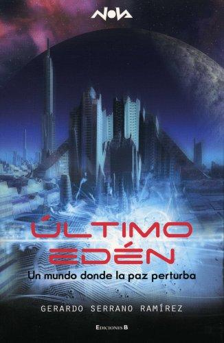9786074800746: Ultimo Eden (Spanish Edition)