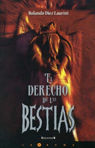 9786074800760: El derecho de las bestias (Latrama (Paperback))