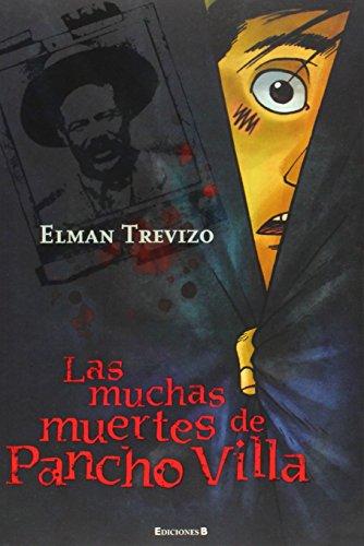 9786074800821: Las muchas muertes de Pancho Villa (Sin Limites) (Spanish Edition)
