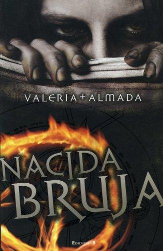 Nacida bruja (Spanish Edition): Valeria Almada