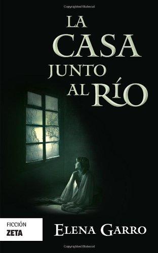 9786074801255: La casa junto al rio (Spanish Edition)
