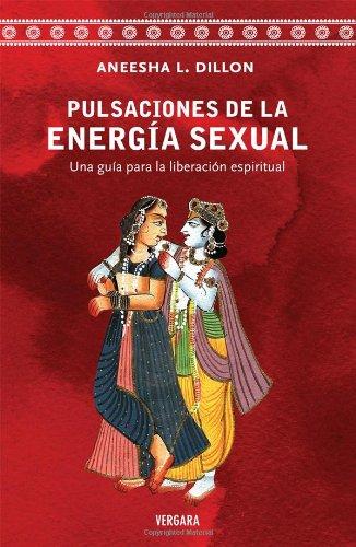 9786074801323: Pulsacion de la energia sexual (Spanish Edition)