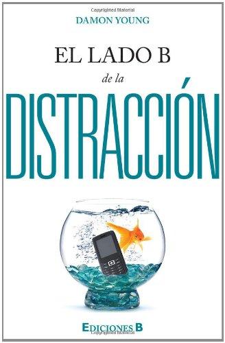 9786074801798: El lado B de la distraccion (Spanish Edition)