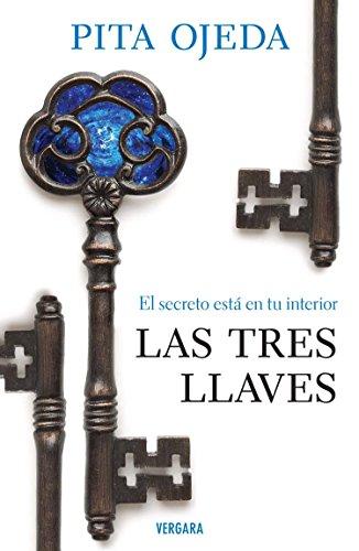 Las tres llaves (Spanish Edition): Pita Ojeda
