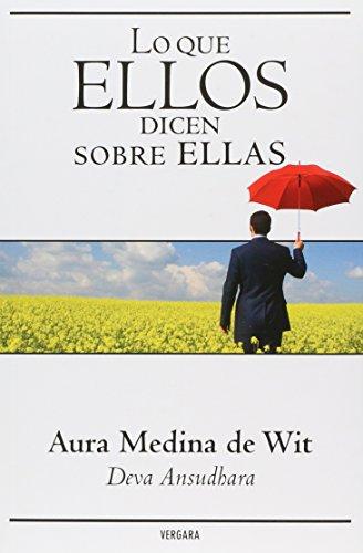 9786074802047: Lo que ellos dicen sobre ellas (Spanish Edition)