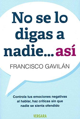9786074802351: No Se Lo Digas A Nadie... Asi (Vivir Mejor (Vergara))