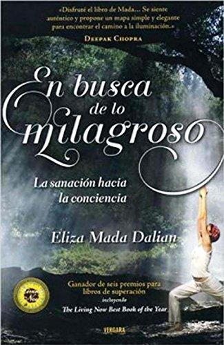 9786074803051: En busca de lo milagroso / In Search of the Miraculous (Vivir Mejor (Vergara))